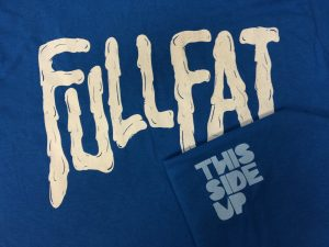 This Side Up – Full Fat
